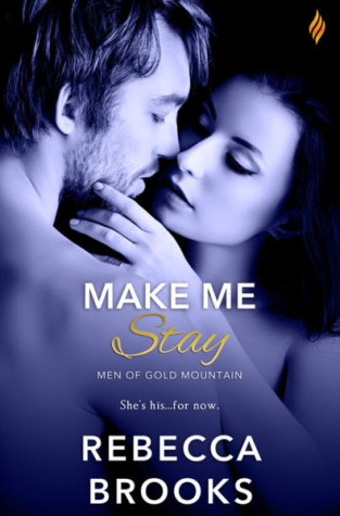 {Review+Giveaway} Make Me Stay by Rebecca Brooks @BeccaBooks @BrazenBooks