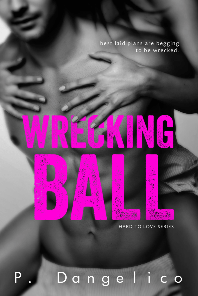 Wrecking Ball (Hard To Love #1)