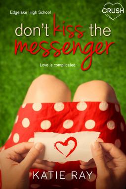 Don't Kiss the Messenger