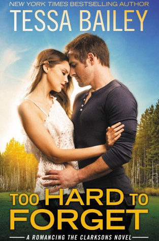 {Release Day Review+Giveaway} Too Hard to Forget by Tessa Bailey @mstessabailey @ForeverRomance