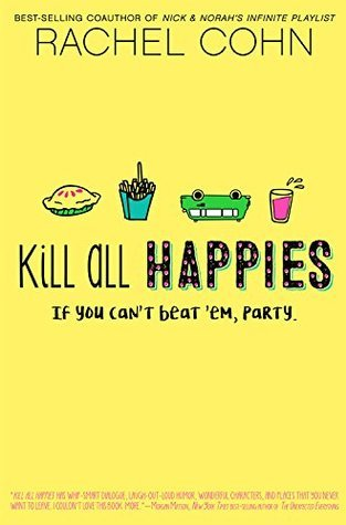 {Review} Kill All Happies by @RachelCohn @HyperionTeens