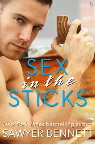 {ARC Review} Sex in the Sticks by Sawyer Bennett @BennettBooks