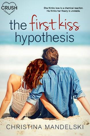{Review} The Fist Kiss Hypothesis by Christina Mandelski @fiction_chris @EntangledTeen