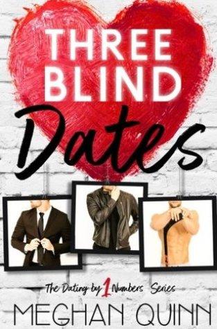 {Review} Three Blind Dates by Meghan Quinn @AuthorMegQuinn 