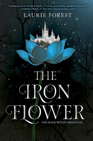 {Giveaway} THE IRON FLOWER by Laurie Forest @laurieannforest