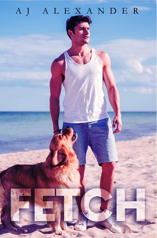 {Sale Alert+Release Day Review} Fetch by AJ Alexander