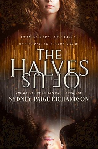 {Release Day Sneak Peek+Giveaway} THE HALVES OF US by Sydney Paige Richardson
