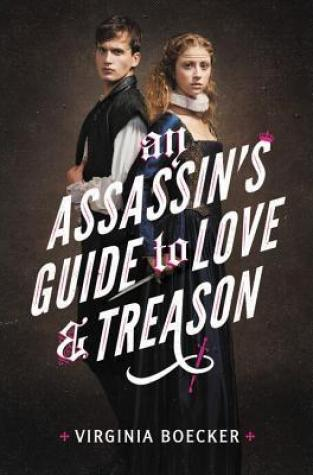 {Review+Giveaway} An Assassin's Guide to Love and Treason by Virginia Boecker