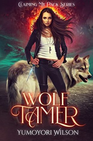{Review+Giveaway} Wolf Tamer by Yumoyori Wilson