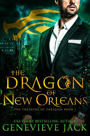{Release Day Review} THE DRAGON OF NEW ORLEANS by GENEVIEVE JACK