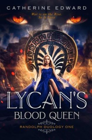 {Review+Giveaway} Lycan's Blood Queen by Catherine Edward