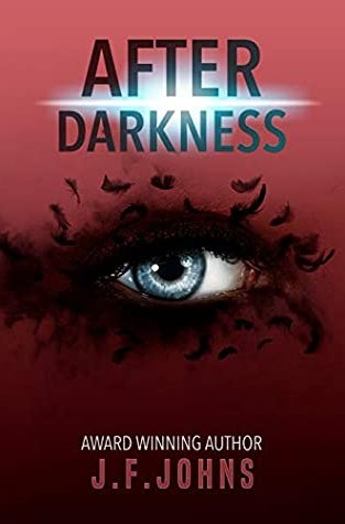 {Guest Post+Giveaway} After Darkness by J. F. Johns