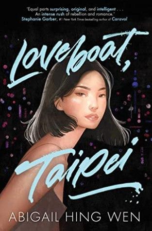 {Review} Loveboat, Taipei by @AbigailHingWen @HarperTeen