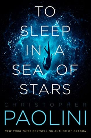 {Pre-Release Excerpt}  TO SLEEP IN A SEA OF STARS by Christopher Paolini