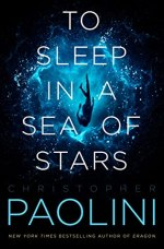 {Pre-Release Full Excerpt}  TO SLEEP IN A SEA OF STARS by Christopher Paolini