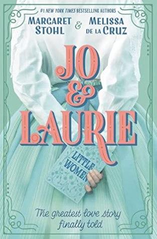 {ARC Review+Giveaway} Jo & Laurie by Margaret Stohl & Melissa de la Cruz