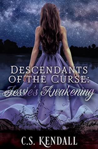 {Review} Descendants of the Curse: Jessie's Awakening by C.S. Kendall