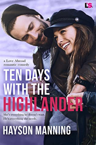 Ten Days with the Highlander