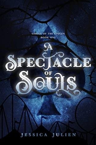 {Excerpt+Giveaway} A Spectacle of Souls by Jessica Julien @jjulienauthor @BleedingInkPubs @RockstarBkTours