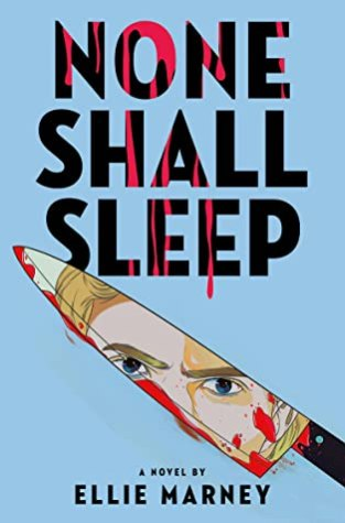 {Review+Giveaway} None Shall Sleep by @EllieMarney @TheNovl @LittleBrownYR