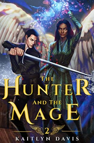 {Review+Giveaway} The Hunter and the Mage by Kaitlyn Davis