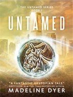 {Review+Giveaway} Untamed by Madeline Dyer