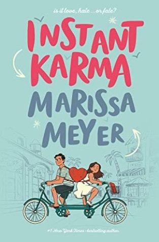 {ARC Review} Instant Karma by Marissa Meyer @FierceReads