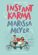{ARC Review} Instant Karma by Marissa Meyer @FierceReads