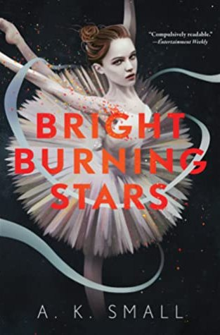 {Review} Bright Burning Stars by A.K. Small