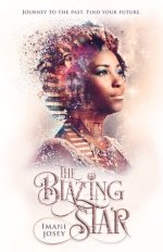 {Review+Giveaway} The Blazing Star by Imani Josey
