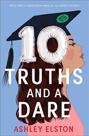 {Review+Giveaway} 10 Truths and a Dare by@ashley_elston @DisneyBooks @LetsTalkYA @RockstarBkTours
