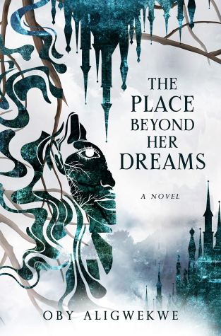{Review+Giveaway} The Place Beyond her Dreams by Oby Aligwekwe