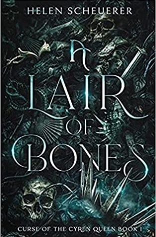 {ARC Review} A Lair of Bones by @HelenScheuerer