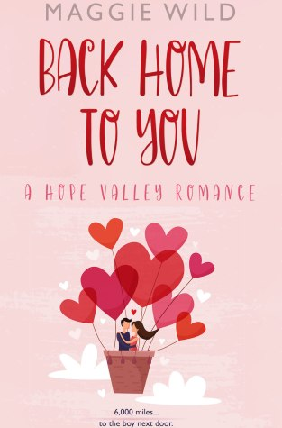 {Excerpt+Giveaway} Back Home to You by Maggie Wild