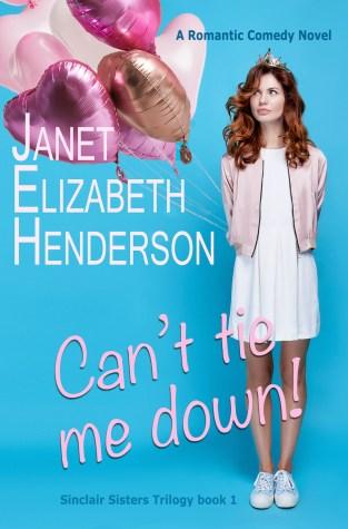 {Excerpt+Giveaway} Can't Tie Me Down! by Janet Elizabeth Henderson