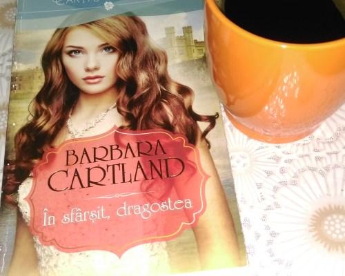 În sfârșit, dragostea de Barbara Cartland – Lira/Litera