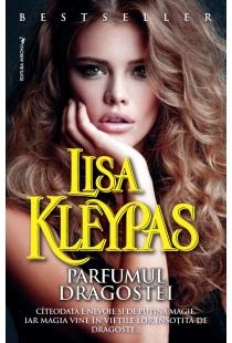Coperta și titlul care nu-ți spun nimic despre carte:Parfumul dragostei, Lisa Kleypas – Editura Miron