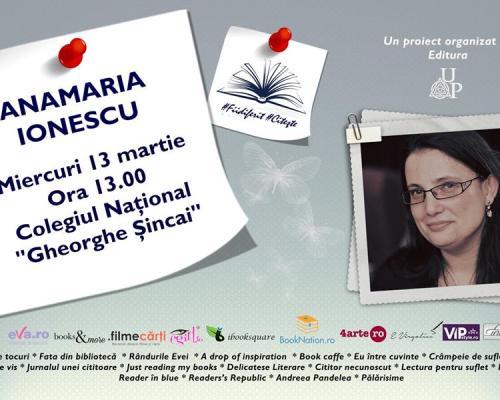 Eveniment #Fiidiferit #Citeşte alături de Editura Up și Anamaria Ionescu la Colegiul Național Gheorghe Șincai