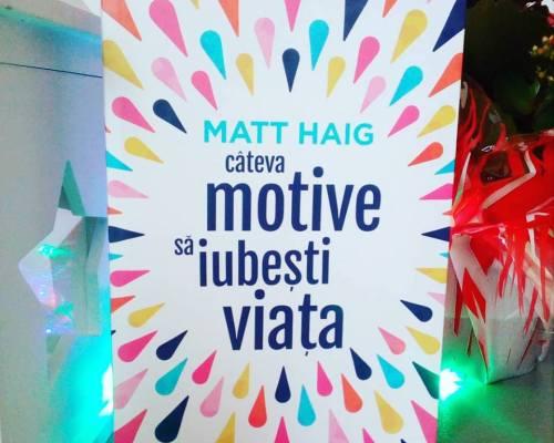 Câteva motive să iubești viața, Matt Haig – Recenzie