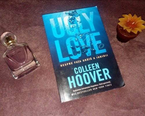 Ugly love, Colleen Hoover – Recenzie