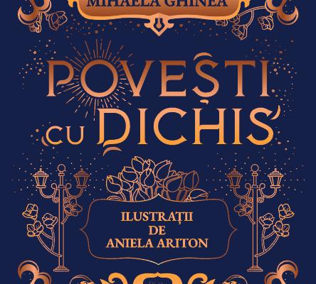 Povești cu dichis – Valentina Mihaela Ghinea (Recenzie)