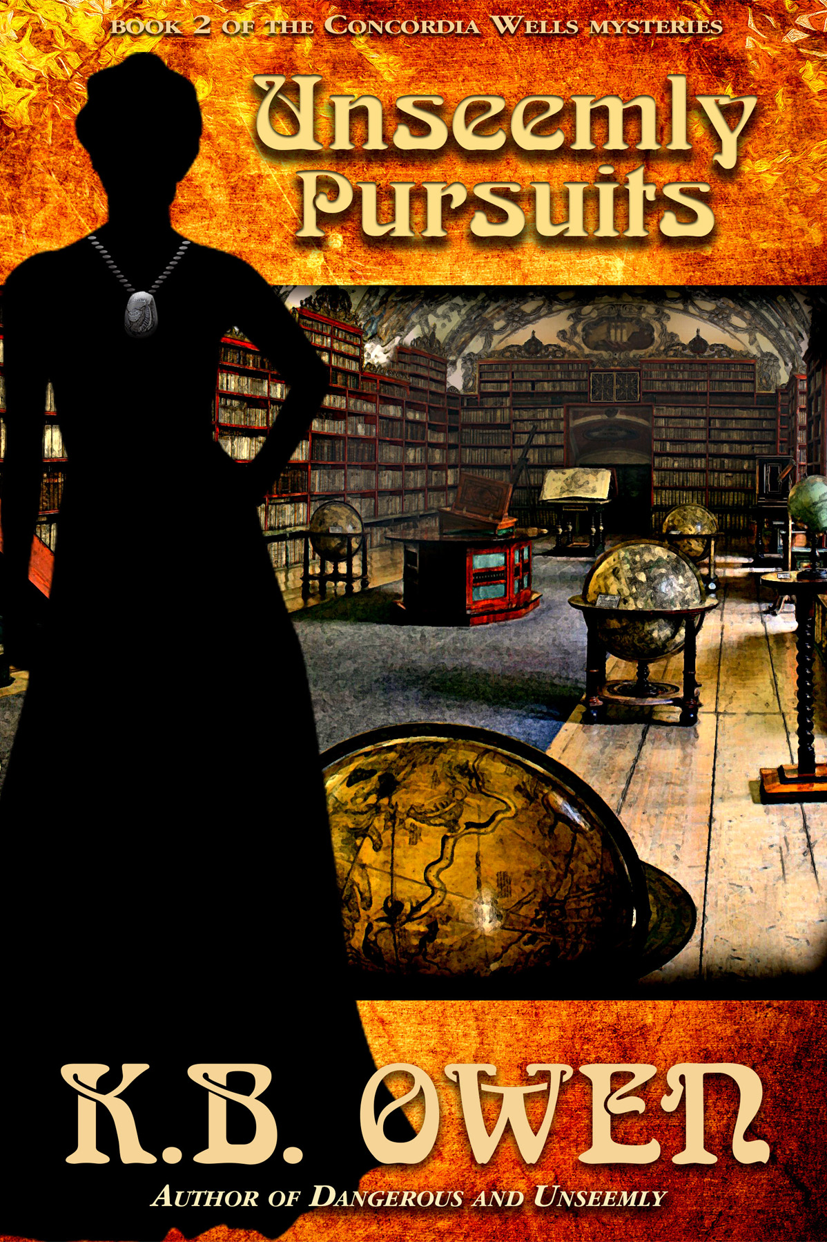 Unseemly Pursuits by K.B. Owen, cover by Book Cover Corner