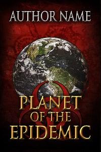 0034-PlanetoftheEpidemic