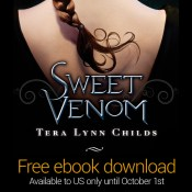 Sweet Venom by Tera Lynn Childs: FREE ebook until October 1st!