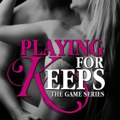 Cover Reveal: Playing For Keeps (The Game #2) by Emma Hart