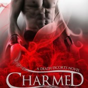 Book Blitz & Giveaway: Charmed (Death Escorts #2) by Cambria Hebert