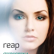 Cover Reveal: Reap by Christina Channelle