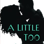 Cover Reveal: A Little Too Much by Lisa Desrochers