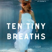 Book Review: Ten Tiny Breaths by K.A. Tucker