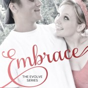 Blog Tour & Giveaway: Embrace (Evolve #2) by S.E. Hall